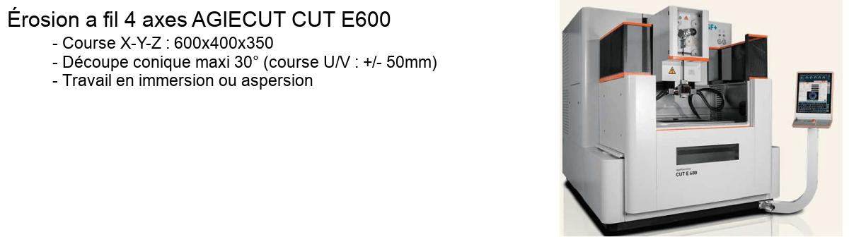 Erosion a fil 4 axes AGIECUT CUT E600